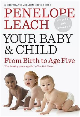 your-baby-and-child Penelope Leach