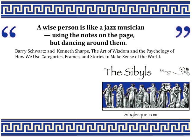 Sibylesque Barry Schwartz Quote