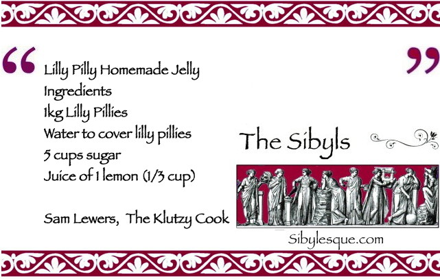 Sibylesque Lilly Pilly Jam