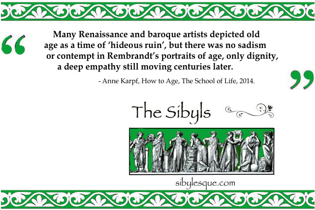 sibylesque Old Age Quote