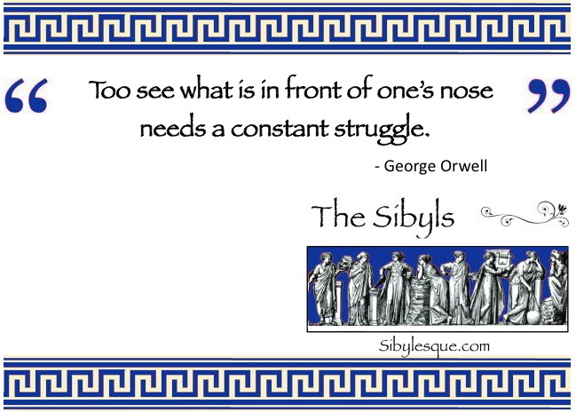 Sibuylesque Orwell Quote 1
