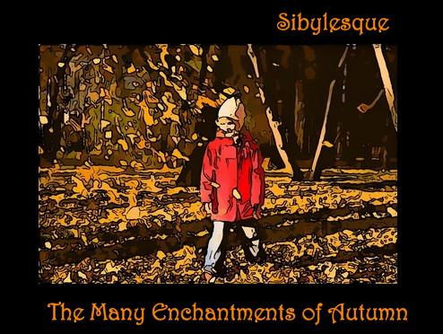 Sibylesque Autumn Enchantments