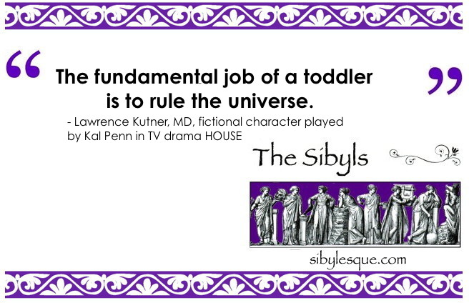 Sibylesque toddler quote