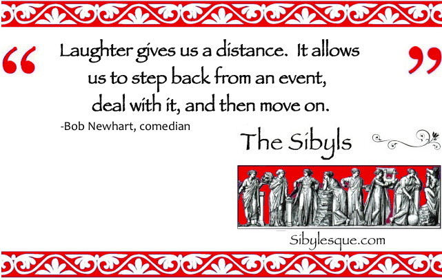 Sibylesque bob Newhart quote laughter