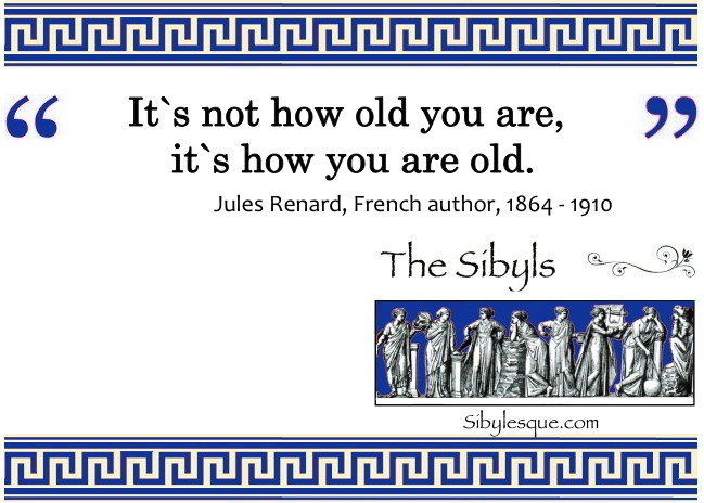 Sibylesque old age quote 2