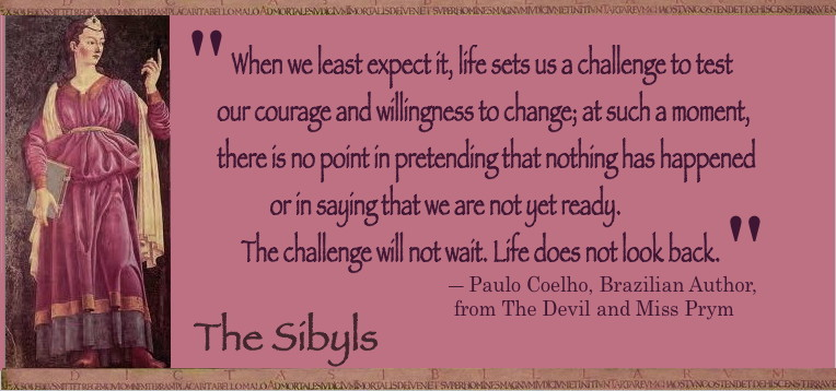Sibylesque Paul Coelho Quote