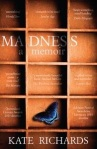 Madness a memoir