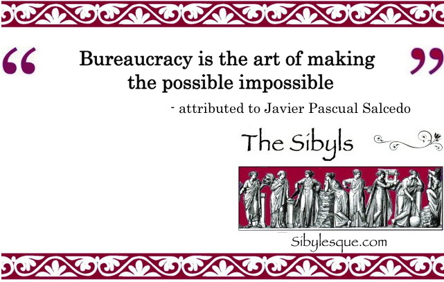 Sibylesque bureaucracy quote