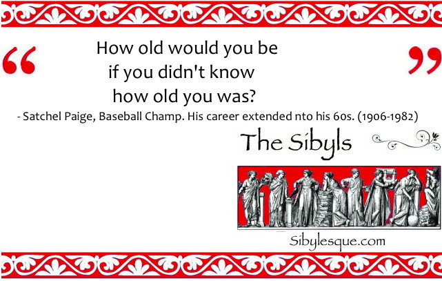 Sibylesque How old quote