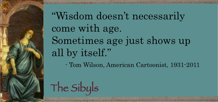 Sibylesque tim Wilson Quote