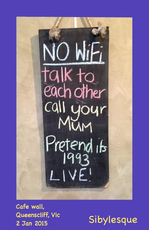 Sibylesque No Wifi Quote