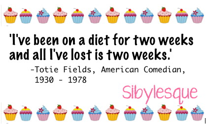 Sibylesque diet Quote
