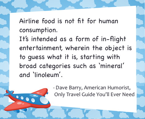 Sibylesque Dave Barry plane food quote