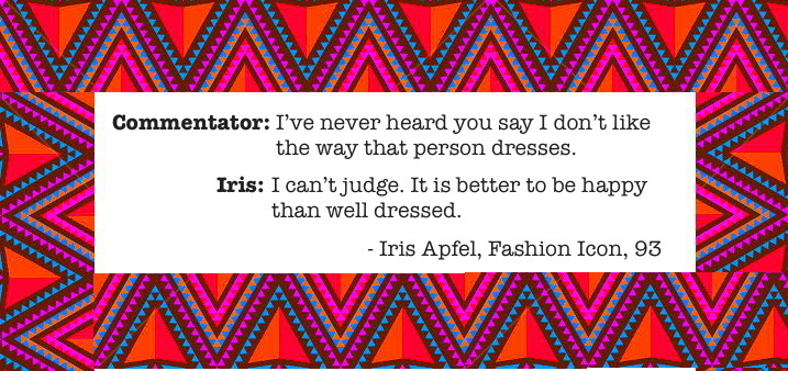 sibylesque Iris Apfel quote