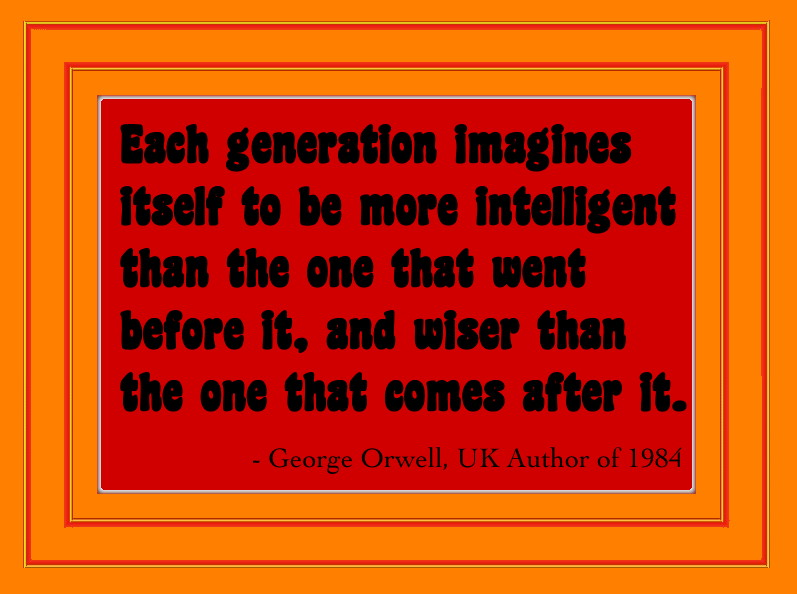 Sibylesque George Orwell quote