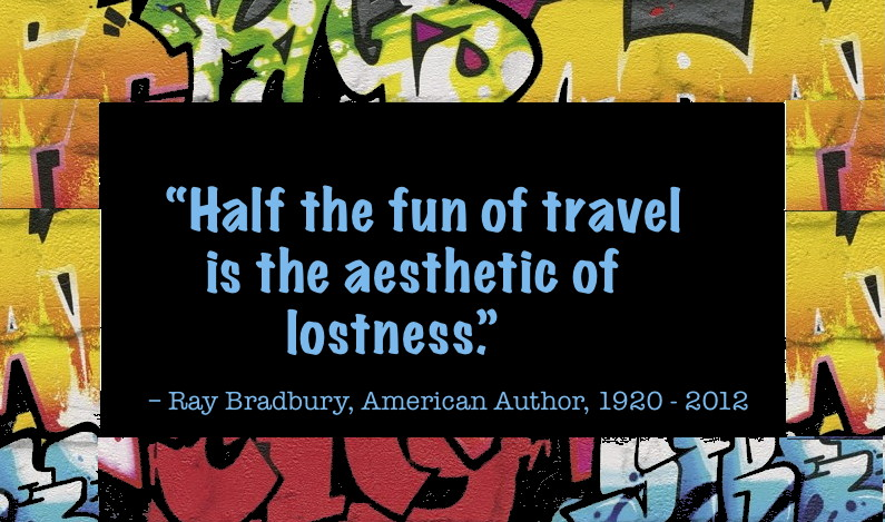 Sibylesquw Ray Bradbury travel quote
